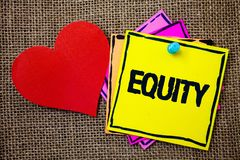 Writing note showing Equity. Business photo showcasing Value of a company divided into equal parts owned by shareholders Ideas me. Ssages paper papers red heart royalty free stock photography
