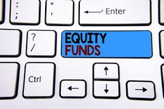 Writing note showing  Equity Funds. Business photo showcasing Investors enjoys great benefits with long term investment written on. Writing note showing  Equity Stock Images