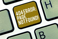 Writing note showing 404 Error Page Not Found. Business photo showcasing Webpage on Server has been Removed or Moved. Keyboard Intention to create computer stock photography