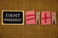 Writing note showing  Event Management. Business photo showcasing Special Occasion Schedule Organization Arrange Activities Ideas. On blackboard chalk letters Royalty Free Stock Images