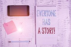 Free Writing Note Showing Everyone Has A Story. Business Photo Showcasing Account Of Past Events In Someones Life Or Career Royalty Free Stock Photography - 163909467