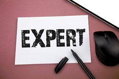 Writing note showing Expert. Business photo showcasing person who is very knowledgeable about or skilful in particular. Area stock image
