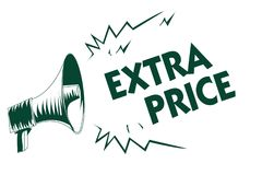 Writing note showing Extra Price. Business photo showcasing extra price definition beyond the ordinary large degree Black megaphon. E loudspeaker important royalty free illustration