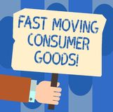 Writing note showing Fast Moving Consumer Goods. Business photo showcasing High volume of purchases Consumerism retail. Hu analysis Hand Holding Colored Placard royalty free illustration