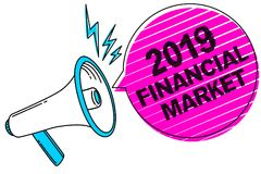 Writing note showing 2019 Financial Market. Business photo showcasing place where trading of equities, bonds, currencies Sound spe. Aker make announcement Royalty Free Stock Photos