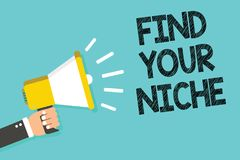 Writing note showing Find Your Niche. Business photo showcasing Market study seeking specific potential clients Marketing Man hold. Ing megaphone loudspeaker vector illustration