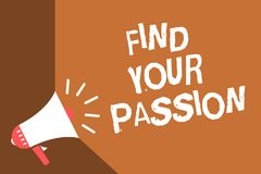 Writing note showing Find Your Passion. Business photo showcasing Seek Dreams Find best job or activity do what you love News flas. H burning issue social Stock Image