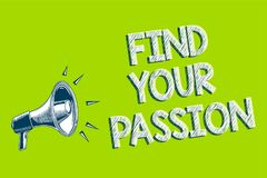 Writing note showing Find Your Passion. Business photo showcasing Seek Dreams Find best job or activity do what you love Artwork c. Onvey message speaker alarm Stock Photography