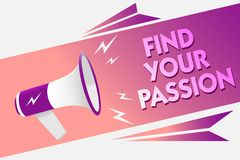 Writing note showing Find Your Passion. Business photo showcasing Seek Dreams Find best job or activity do what you love Sound spe. Aker convey messages ideas Stock Photo