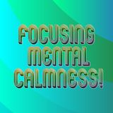 Writing note showing Focusing Mental Calmness. Business photo showcasing free the mind from agitation or any disturbance Blank. Diagonal Curve Strip Monochrome vector illustration