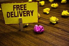 Writing note showing Free Delivery. Business photo showcasing Shipping Package Cargo Courier Distribution Center Fragile royalty free stock photos