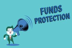 Writing note showing Funds Protection. Business photo showcasing promises return portion initial investment to investo