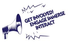 Writing note showing Get Involved Engage Immerse Interact. Business photo showcasing Join Connect Participate in the project Blue stock illustration