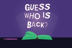 Writing note showing Guess Who Is Back. Business photo showcasing Game surprise asking wondering curiosity question. Color Pages of Book on Table with Pen and vector illustration