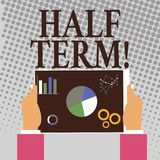 Writing note showing Half Term. Business photo showcasing Short holiday in the middle of the periods school year is. Writing note showing Half Term. Business royalty free illustration