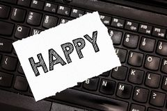 Writing note showing Happy. Business photo showcasing Feeling or showing pleasure contentment about something person.  royalty free stock photography