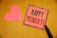 Writing note showing Happy Monday Motivational Call. Business photos showcasing Wishing you have a good start for the week. Writing note showing Happy Monday stock photos