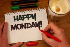 Writing note showing Happy Monday Motivational Call. Business photos showcasing Wishing you have a good start for the week. Writing note showing Happy Monday stock image