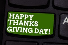 Writing note showing Happy Thanks Giving Day. Business photo showcasing Celebrating thankfulness gratitude holiday. Keyboard key Intention to create computer stock images