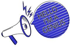 Writing note showing Hello I am A Genius. Business photo showcasing Introduce yourself as over average person to others Script ann. Ouncement message warning royalty free illustration