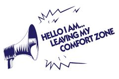 Writing note showing Hello I Am... Leaving My Comfort Zone. Business photo showcasing Making big changes Evolution Growth Blue meg. Aphone loudspeaker important stock illustration