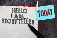 Writing note showing Hello I Am... Storyteller. Business photo showcasing introducing yourself as novels article writer White page