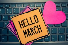 Writing note showing Hello March. Business photo showcasing musical composition usually in duple or quadruple with beat Papers Rom royalty free stock image