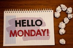Writing note showing Hello Monday Motivational Call. Business photos showcasing Positive Message for a new day Week Start. Writing note showing Hello Monday stock photos