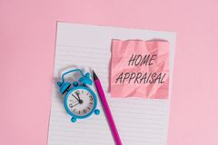 Writing note showing Home Appraisal. Business photo showcasing Determines the real worth and the Evaluation of property. Writing note showing Home Appraisal stock image