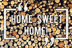 Writing note showing Home Sweet Home. Business photo showcasing In house finally Comfortable feeling Relaxed Family time. Wooden background vintage wood wild stock images