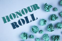 Writing note showing  Honour Roll. Business photos showcasing List of students who have earned grades above a specific average. Writing note showing  Honour Roll Stock Images
