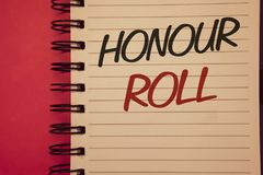 Writing note showing  Honour Roll. Business photos showcasing List of students who have earned grades above a specific averageIdea. Writing note showing  Honour Stock Photo