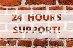 Writing note showing 24 Hours Support. Business photo showcasing services require running without disruption and royalty free stock photography