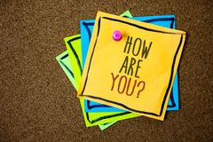 Writing note showing How Are You Question. Business photo showcasing Your Health status Asking about your life and health Papers royalty free stock photography