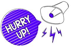 Writing note showing Hurry Up. Business photo showcasing To move,proceed,or act,with haste at the best of your speed Megaphone lou. Dspeaker blue speech bubble stock image