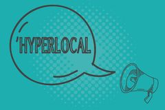 Writing note showing Hyperlocal. Business photo showcasing Relating to Concerning a small community or geographical area.  vector illustration