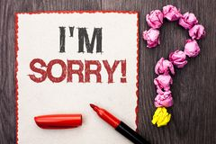 Writing note showing  I m Sorry. Business photo showcasing Apologize Conscience Feel Regretful Apologetic Repentant Sorrowful writ. Ten Cardboard Piece With Stock Image