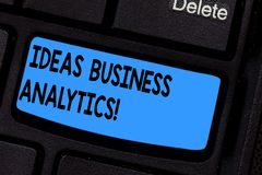 Writing note showing Ideas Business Analytics. Business photo showcasing methodical exploration of an organization s is data. Keyboard key Intention to create stock images