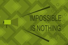 Writing note showing Impossible Is Nothing. Business photo showcasing Anything is Possible Believe the Realm of. Possibility royalty free illustration