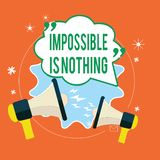 Writing note showing Impossible Is Nothing. Business photo showcasing Anything is Possible Believe the Realm of. Possibility vector illustration