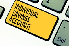 Writing note showing Individual Savings Account. Business photo showcasing Savings account offered in the United Kingdom. Keyboard key Intention to create stock photos
