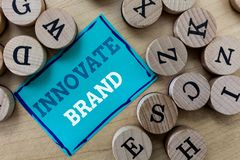 Writing note showing Innovate Brand. Business photo showcasing significant to innovate products, services and more.  stock photo