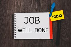 Writing note showing Job Well Done. Business photo showcasing Well Performed You did it Cheers Approval Par Accomplished. Open notebook white page clothespin stock images