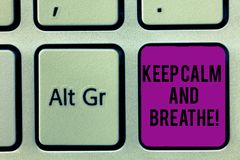 Writing note showing Keep Calm And Breathe. Business photo showcasing Take a break to overcome everyday difficulties. Keyboard key Intention to create computer stock illustration