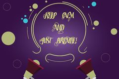 Writing note showing Keep Calm And Just Breathe. Business photo showcasing Take a break to overcome everyday. Difficulties Two Megaphone and Circular Outline stock illustration