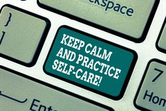 Writing note showing Keep Calm And Practice Self Care. Business photo showcasing Be quiet have a healthy lifestyle stock photo