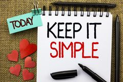 Writing note showing  Keep It Simple. Business photo showcasing Simplify Things Easy Understandable Clear Concise Ideas written on. Writing note showing  Keep It Royalty Free Stock Photo