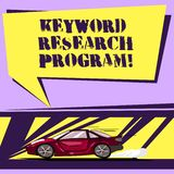 Writing note showing Keyword Research Program. Business photo showcasing Fundamental practice in search engine optimization Car. With Fast Movement icon and stock illustration