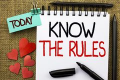 Writing note showing Know The Rules. Business photo showcasing Be aware of the Laws Regulations Protocols Procedures written on N. Writing note showing Know The stock photography