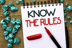 Writing note showing Know The Rules. Business photo showcasing Be aware of the Laws Regulations Protocols Procedures written on N. Writing note showing Know The royalty free stock photos